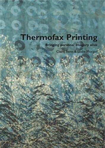 9780955164965: Thermofax Printing