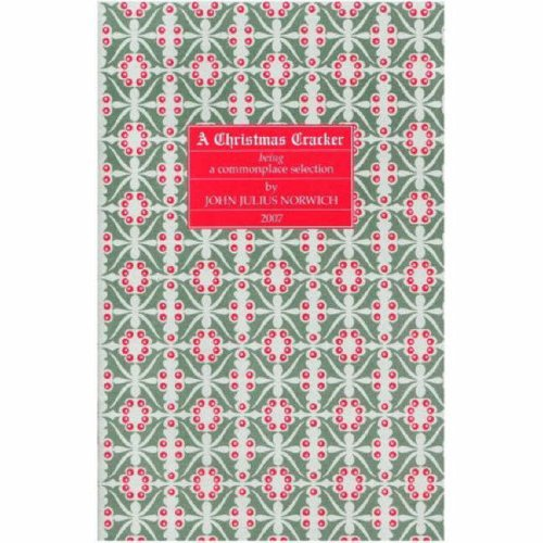 9780955167010: A Christmas Cracker: Being a Commonplace Selection