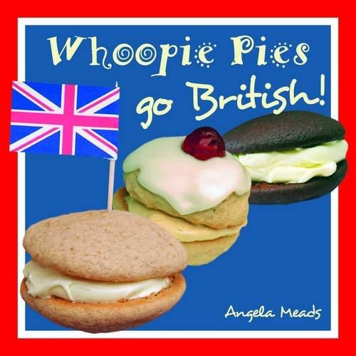 9780955167454: Whoopie Pies Go British