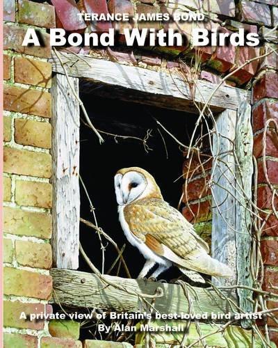 9780955169502: A Bond with Birds: Terance James Bond