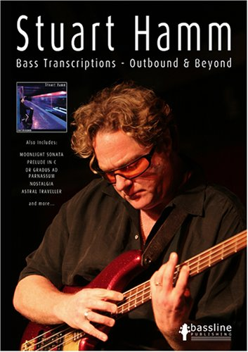 9780955171383: Stuart Hamm Bass Transcriptions: Outbound and Beyond