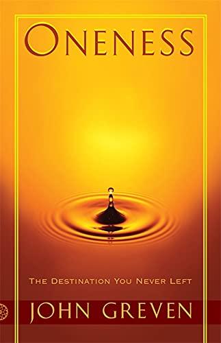 9780955176203: Oneness: The Destination You Never Left