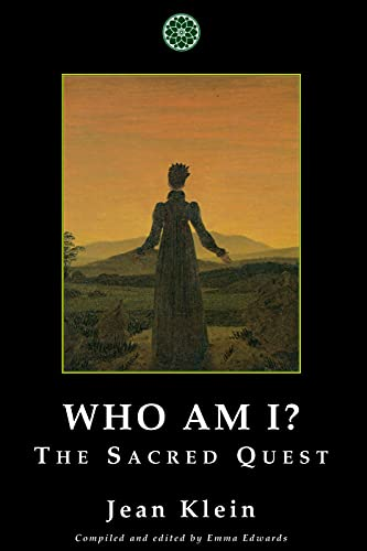 Who Am I?: The Sacred Quest (0955176263) by Jean Klein