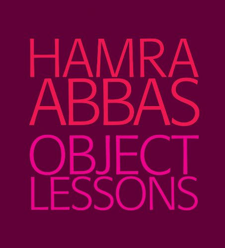 9780955177996: Hamra Abbas: Object Lessons