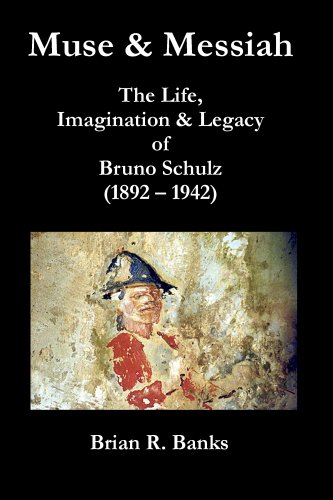 9780955182969: Muse and Messiah - The Life, Imagination & Legacy Of Bruno Schulz (Axis Series)