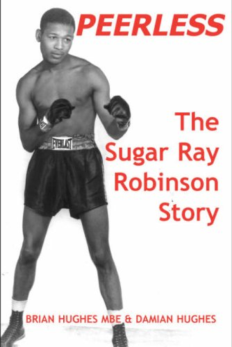 Peerless The Sugar Ray Robinson Story
