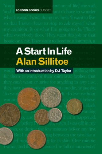 A Start in Life: Sillitoe, Alan