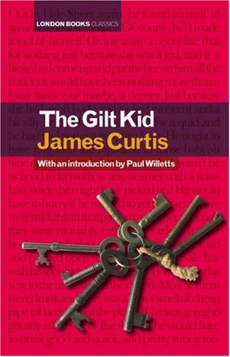 9780955185120: The Gilt Kid (London Books Classics)