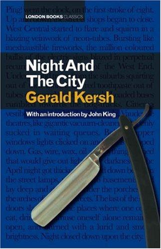 Night and the City (London Books Classics): Gerald Kersh,John King