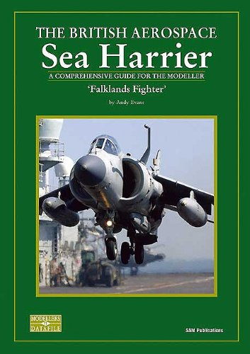 THE BRITISH AEROSPACE SEA HARRIER A COMPREHENSIVE GUIDE FOR THE MODELLER