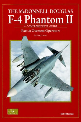 9780955185854: MCDONNELL DOUGLAS F-4 PHANTOM II PART 3, THE: Part 3: Overseas Operators (Pt. 3)