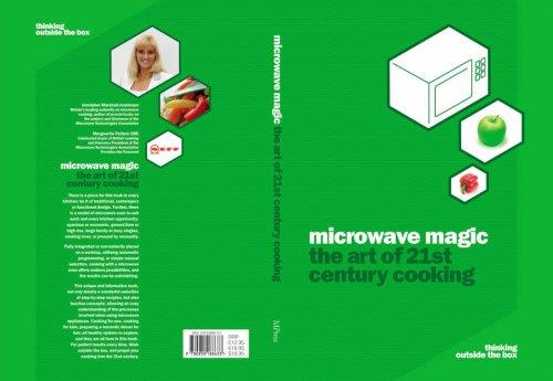 Microwave Magic: The Art of 21st Century Cooking: Marshall-Jenkinson, Jennipher E.