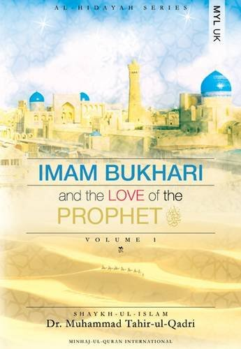 9780955188855: Imam Bukhari and the Love of the Prophet
