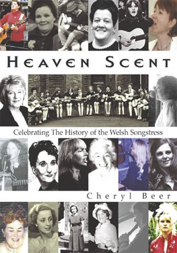 Heaven Scent: Celebrating the History of the: Beer, Cheryl