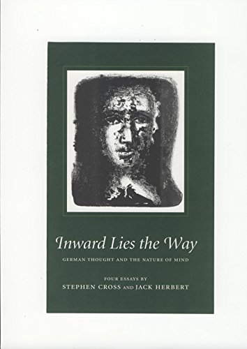 9780955193422: Inward Lies the Way: German Thought and the Nature of Mind (Temenos Academy Papers)
