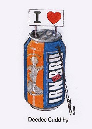 9780955196072: I Love Irn-Bru