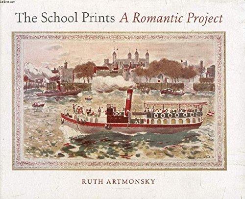 9780955199417: The School Prints: A Romantic Project
