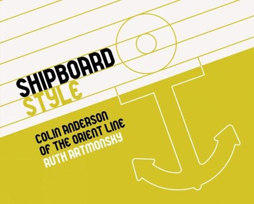 Shipboard Style : Colin Anderson of the Orient Line