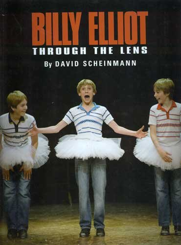 9780955200205: Billy Elliot Through the Lens Original Cast Theatre Photographs