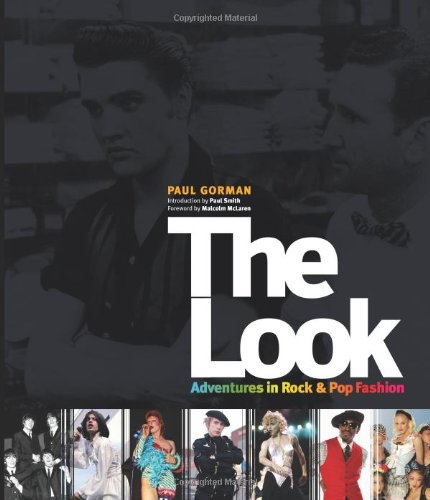 9780955201707: The Look: Adventures in Rock and Pop Fashion