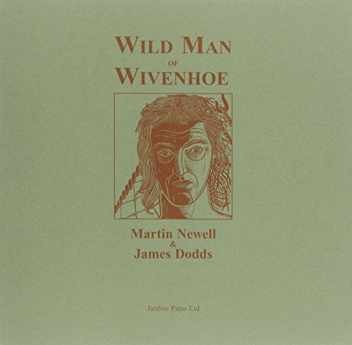 9780955203534: Wild Man of Wivenhoe