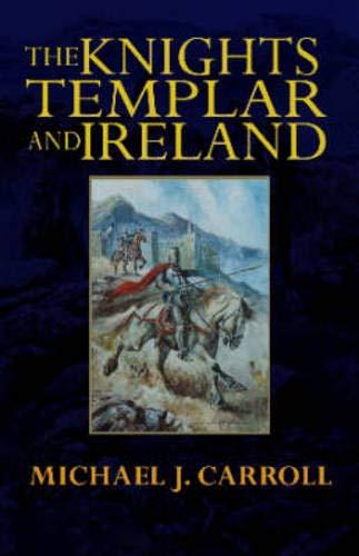 The Knights Templar In Ireland Abebooks