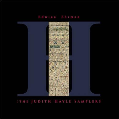 The Judith Hayle Samplers: Ehrman, Edwina