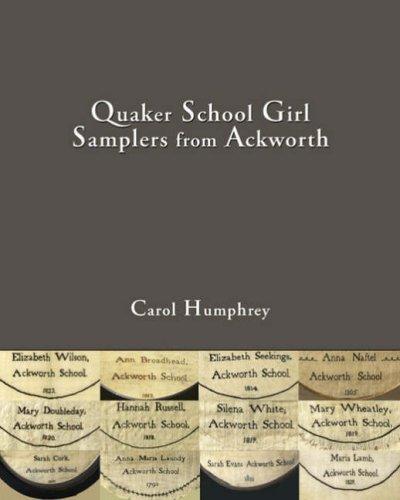 9780955208614: Quaker School Girl Samplers from Ackworth
