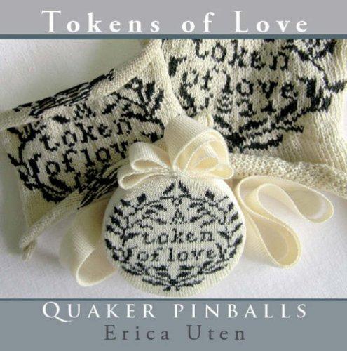 9780955208638: Tokens of Love: Quaker Pinballs