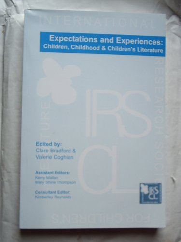 9780955210624: Expectations and Experiences: Children, Childhood & Children's Literature (ISRCL Conference Papers)