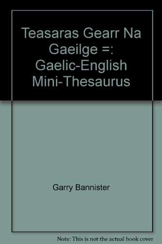 9780955212802: Teasaras Gearr Na Gaeilge =: Gaelic-English Mini-Thesaurus