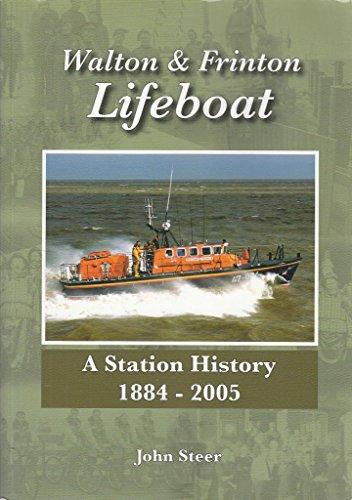9780955216008: Walton and Frinton Lifeboat: A Station History, 1884-2005