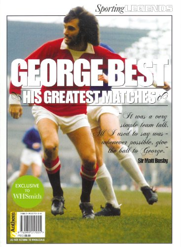 9780955217005: George Best: His Greatest Matches (Sporting Heroes)