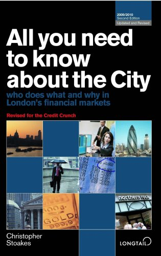 9780955218637: All You Need to Know About the City 2009/2010: Who Does What and Why in London's Financial Markets (All You Need to Know Guides)