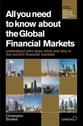 9780955218644: All You Need to Know About Global Financial Markets