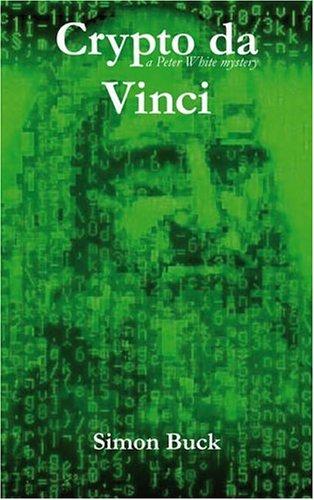 9780955220623: Crypto Da Vinci: A Peter White Mystery