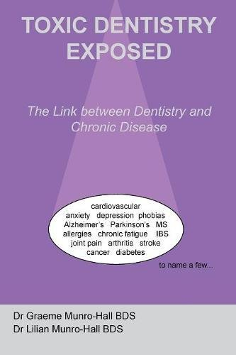 9780955220715: Toxic Dentistry Exposed: The Link between Dentistry and Chronic Disease