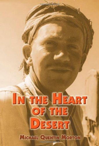 9780955221200: In the Heart of the Desert: The Story of an Exploration Geologist and the Search for Oil in the Middle East