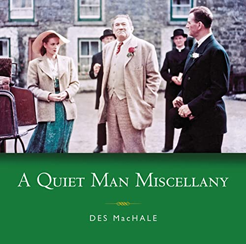 A Quiet Man Miscellany: Des MacHale