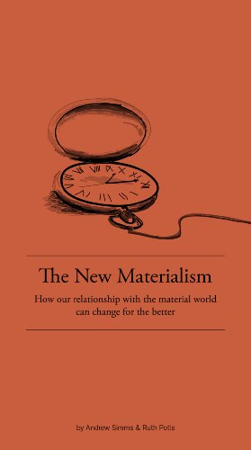 9780955226335: The New Materialism: How Our Relationship with the Material World Can Change for the Better