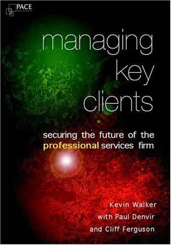 Managing Key Clients: Kevin Walker