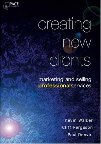 9780955227318: Creating New Clients