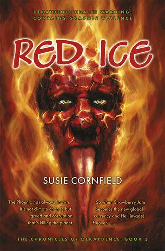 Red Ice (The Chronicles of Dekaydence): Cornfield, Susie