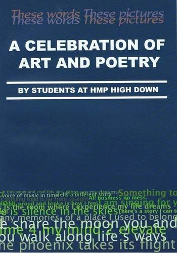 9780955230851: A Clebration of Art and Poetry: By Students at HMP HighDown