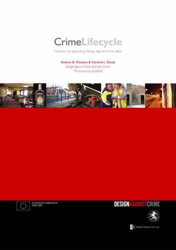9780955233838: The Crime Lifecycle: Guidance for Generating Design Against Crime Ideas