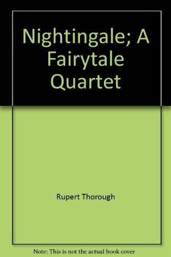 9780955234804: Nightingale: A Fairytale Quartet