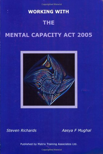 9780955234903: Working with the Mental Capacity Act 2005