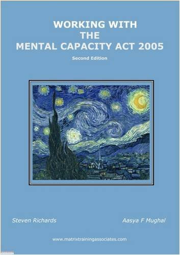 9780955234934: Working with the Mental Capacity Act 2005