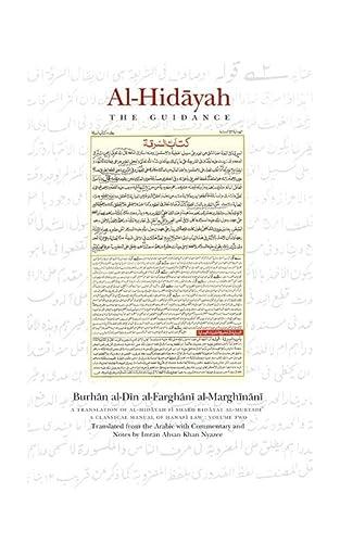 Al-Hidayah: The Guidance: Volume II: al-Marghinani, Burhan al-Din al-Farghani