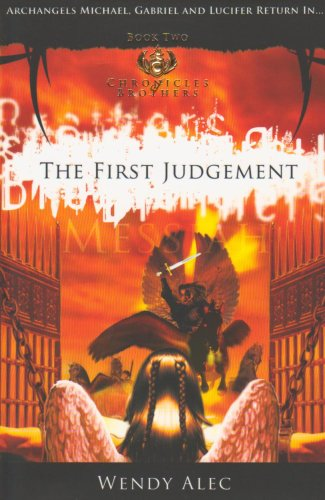 Messiah: Bk. 2: The First Judgement (Chronicles: Alec, Wendy
